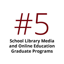 No. 4 School Library Media and Online Education Graduate Programs