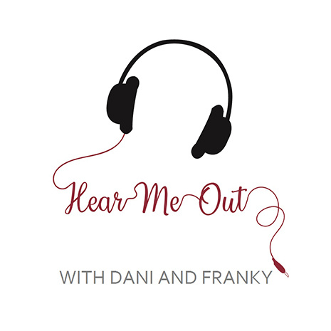 Hear Me Out logo with Dani and Franky