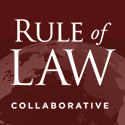 Rule of Law Collaborative Delivers First-of-its-Kind Rule of Law Course