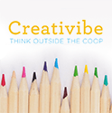 Creativibe: Think Outside the Coop