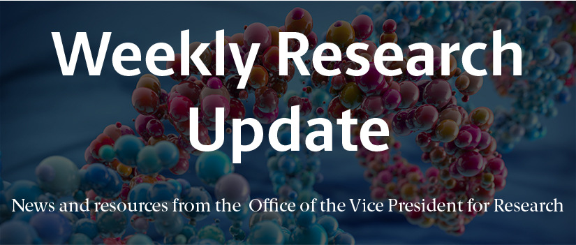 "Image of a dna double helix with newsletter title and subhead in white text. The white text reads ""Weekly Research Update: News and resources from the Office of the Vice President for Research."""