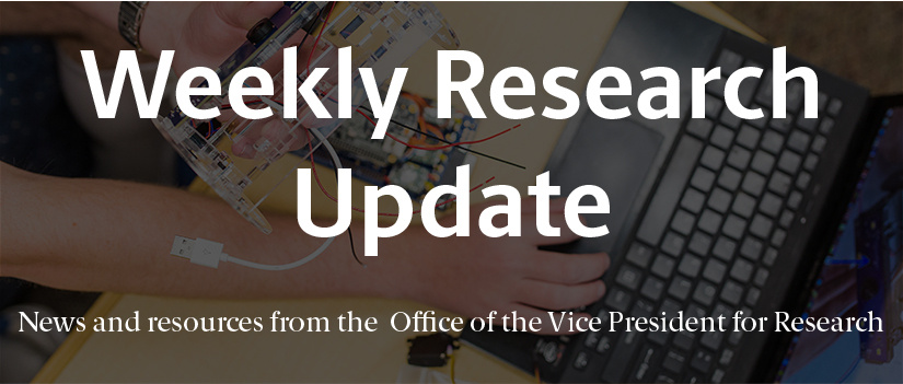 "Image of robotics equipment with newsletter title and subhead in white text. The white text reads ""Weekly Research Update: News and resources from the Office of the Vice President for Research."""