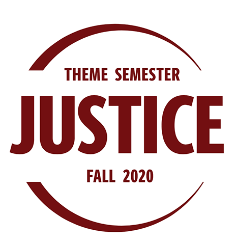 Theme Semester: Justice, Fall 2020