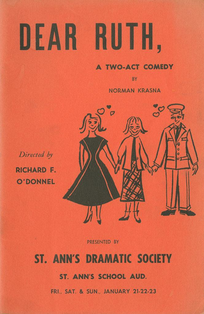"A playbill for ""Dear Ruth"" at St. Ann's Dramatic Society, part of University of South Carolina Library's ""Jim O'Connor/Erica Tobolski Program Collection."""