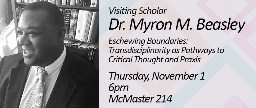 Dr. Myron Beasley Lecture