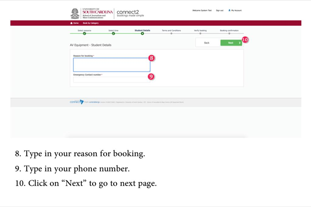 "8. Type in your reason for booking. 9. Type in your phone number. 10. Click on ""Next"" to go to next page."