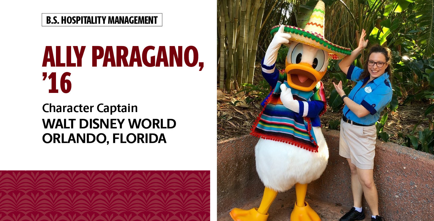 Ally Paragano, '16, B.S. in hospitality management, is character captain at Walt Disney World in Orlando, Florida.