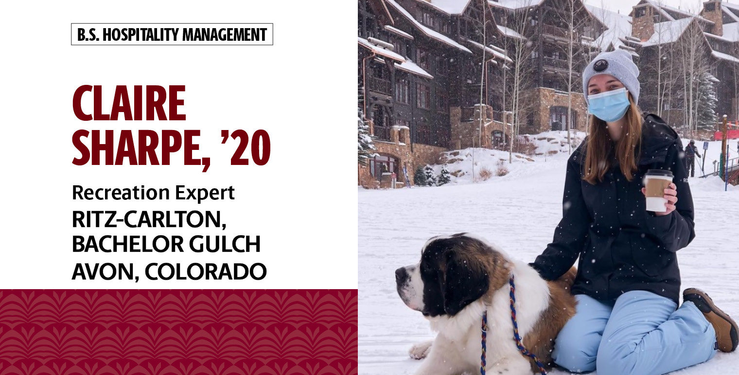 Claire Sharpe, '20, B.S. hospitality management, is the recreation expert at the Ritz-Carlton, Bachelor Gulch, in Avon, Colorado.