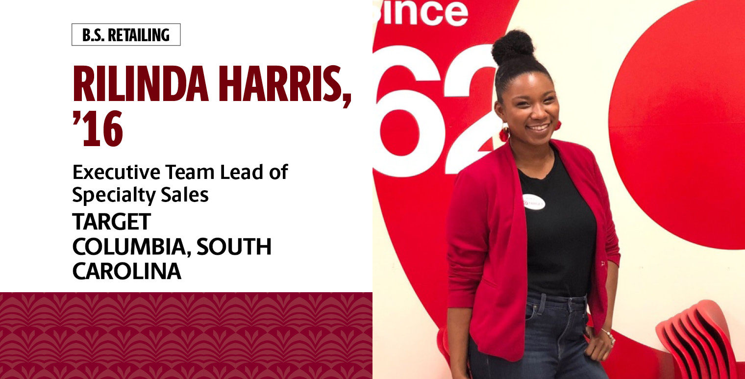 Rilinda Harris, '16, B.S. in retailing, is executive team lead of specialty sales at Target in Columbia, South Carolina.
