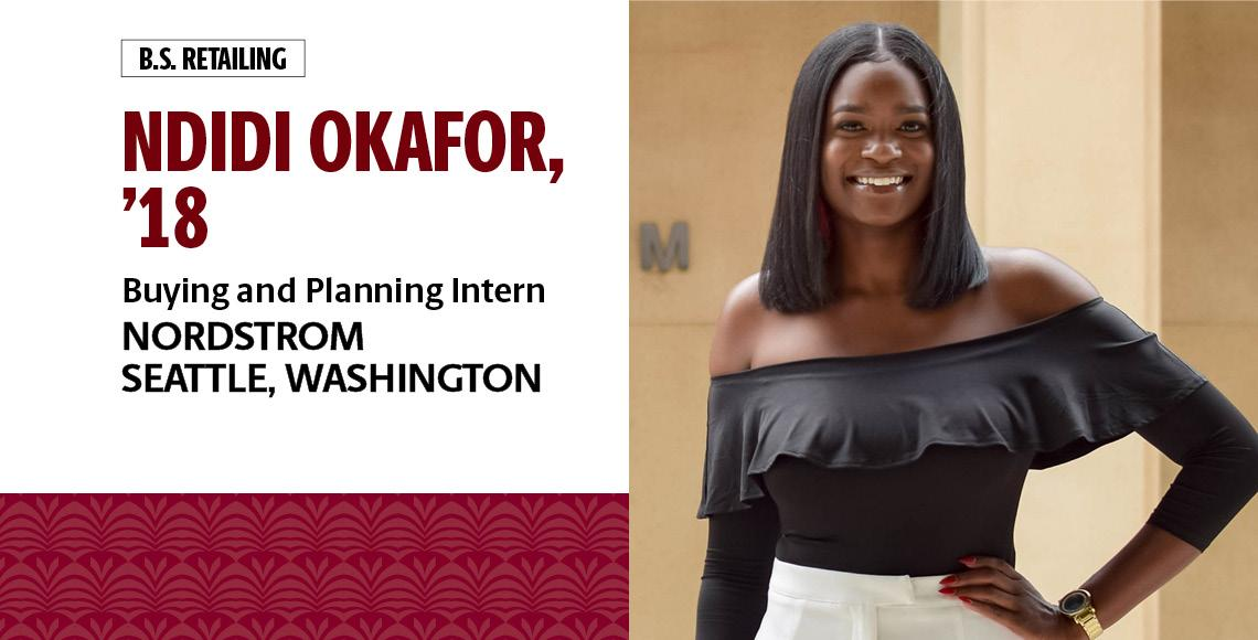 Ndidi Okafor, '18, B.S. in retailing, is a buying and planning intern with Nordstrom in Seattle, Washington.