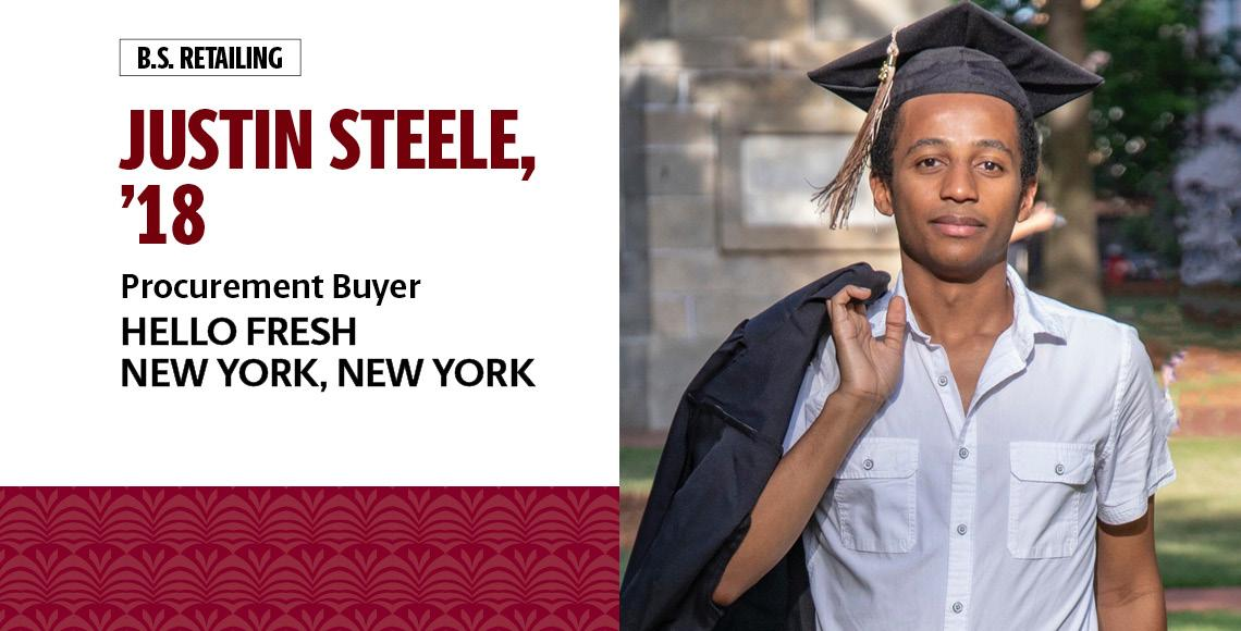 Justin Steele, '18, B.S. in retailing, is a procurement buyer for Hello Fresh in New York, New York.