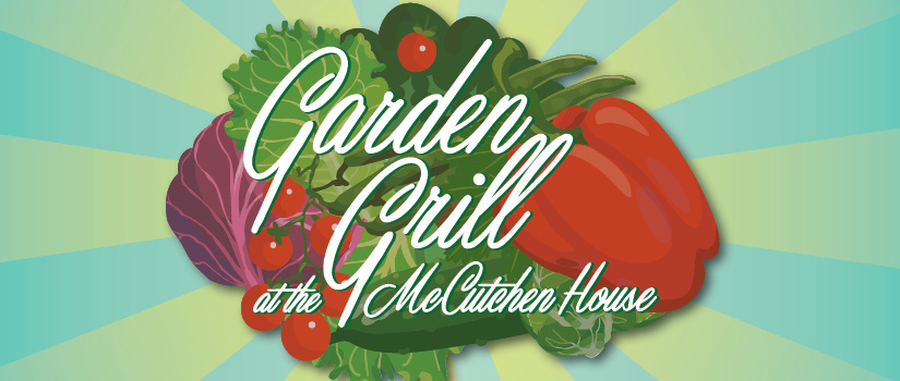 During the summer, McCutchen House's Garden Grill is open for lighter grilled lunches. Here you can dine in the patio garden. Inside seating is also available. This banner image is of the Garden Grill logo.