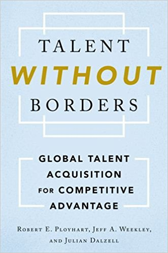 Talent Without Borders: Global Talent Acquisition for Competitive Advantage