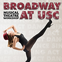 Broadway at USC Musical Theatre Workshop