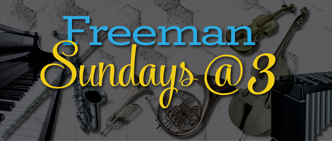 Freeman Sundays at 3