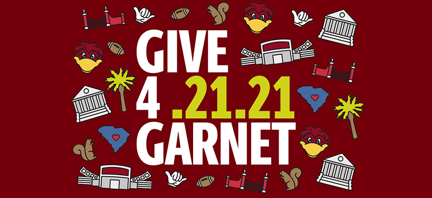 Garnet background with text that reads Give 4 Garnet 4.21.21 surrounded by university related illustrations including Cocky's head, a squirrel, Williams Brice Stadium, Longstreet Theatre, a palmetto tree, the horseshoe gates and a hand making the spurs up gesture.