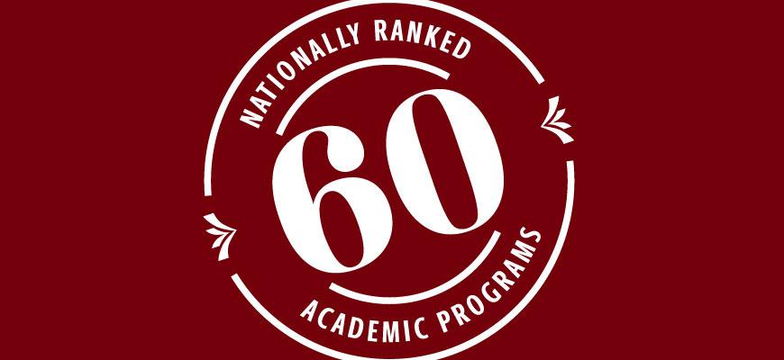 White-on-garnet graphic reads 60 nationally ranked programs
